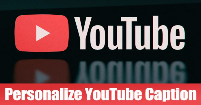 Here's How You Can Personalize YouTube Caption Font