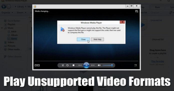 Play Unsupported Video Formats On Windows 10